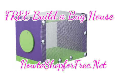 FREE Build a Bug House at Home Depot 7/5 | How to Shop For Free ...