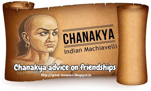 chanakya his teachings and advice on friendships